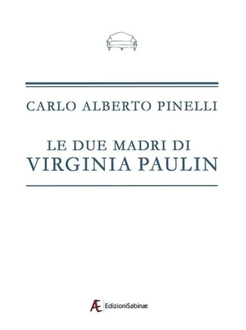 Pinelli Le due madri di Virginia Paulin