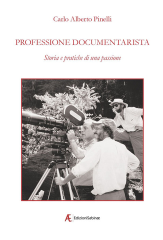 Pinelli Professione documentarista
